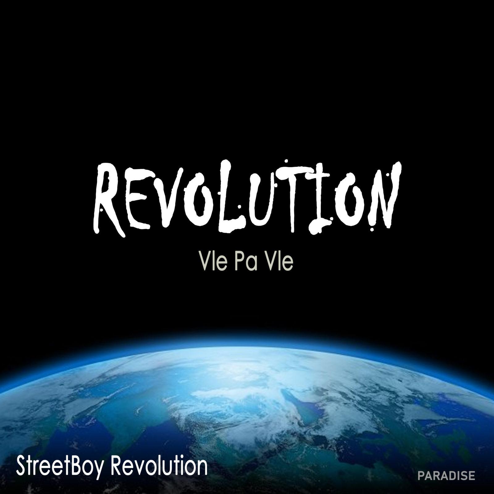 Vle pa Vle Fol Ale - Streetboy Revolution