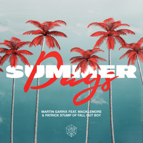 Martin Garrix - Summer Days