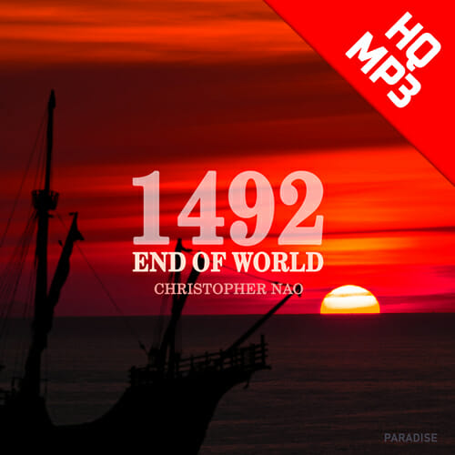Christopher Nao - 1492 End Of World