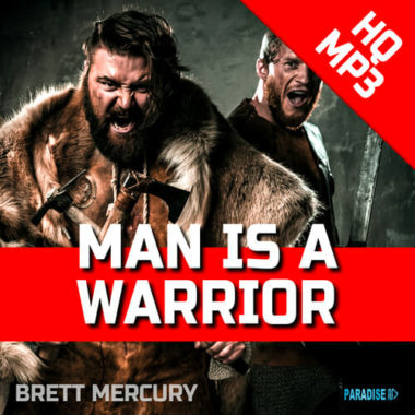 Brett Mercury – Man is a Warrior