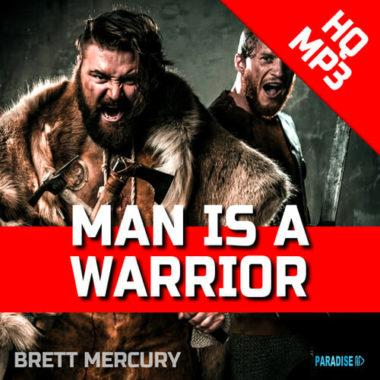 Brett Mercury – Man is a Warrior