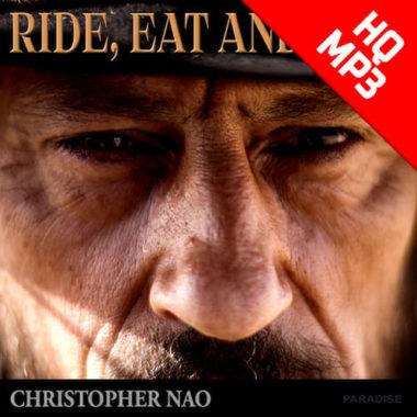 Christopher Nao - Ride Eat and Kill