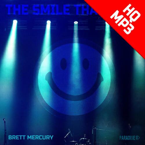Brett Mercury – The Smile That I Get