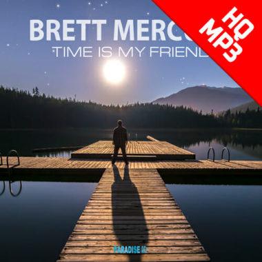 Brett Mercury - Time is my Friend