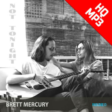 Brett Mercury - Not Tonight