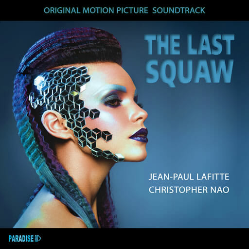 The Last Squaw - Jean-Paul Lafitte - Christopher Nao
