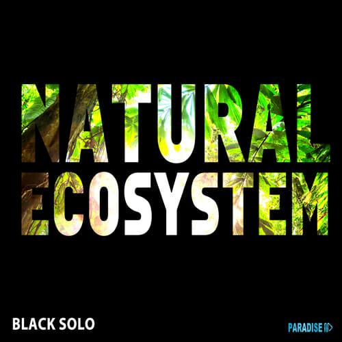 Natural Ecosystem - Black Solo