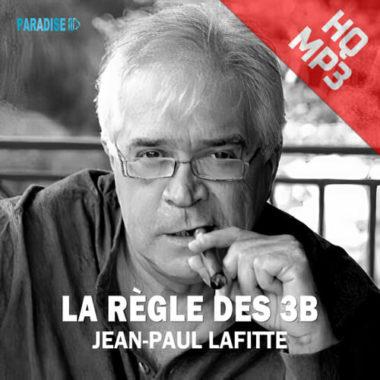 La règle des 3B - Jean-Paul Lafitte