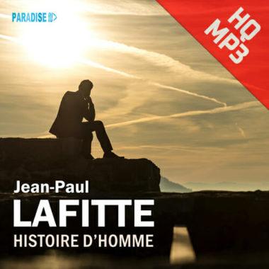 Histoire d'Homme - Jean-Paul Lafitte