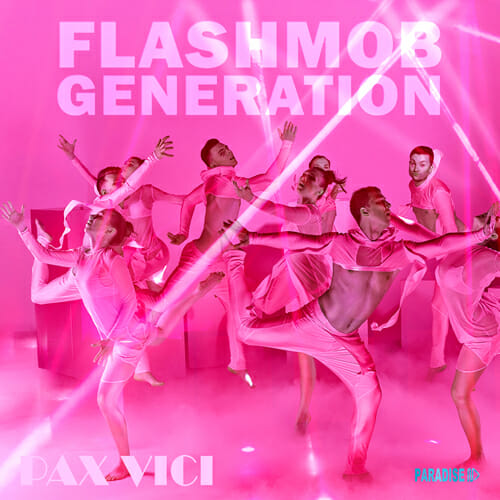 Flashmob Generation #dance, A song by Pax Vici